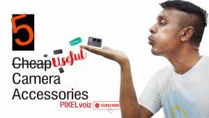 5 Useful Cheap Camera Accessories