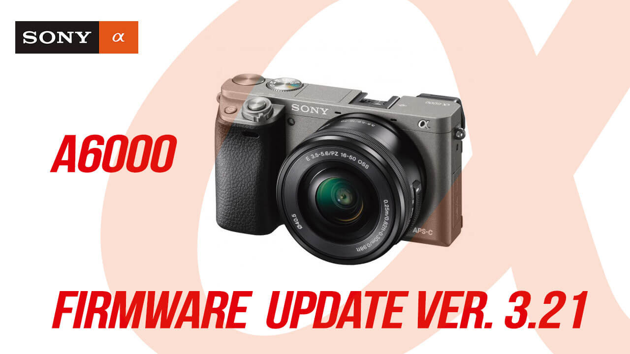 how to update firmware sony a6000