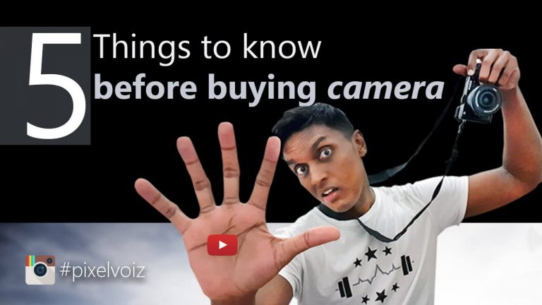 5 most important factors before buying camera