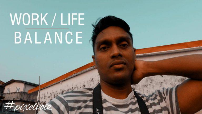 WORK LIFE balance – Vlog 09