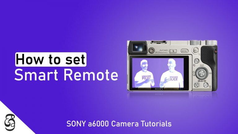 Take photos using smart remote application of Sony a6000 camera